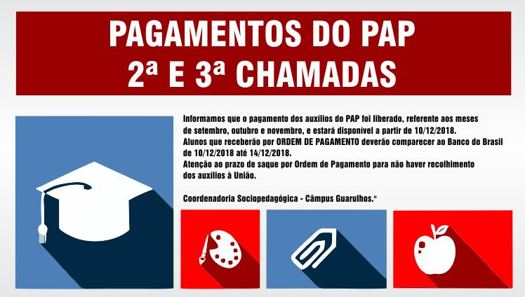 PAGAMENTOS DO PAP 2ª E 3ª CHAMADAS