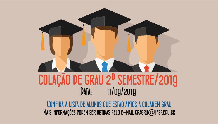 Colação de grau 2º semestre/2019