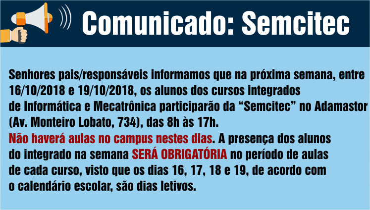 Comunicado: Semcitec - Alunos do Integrado