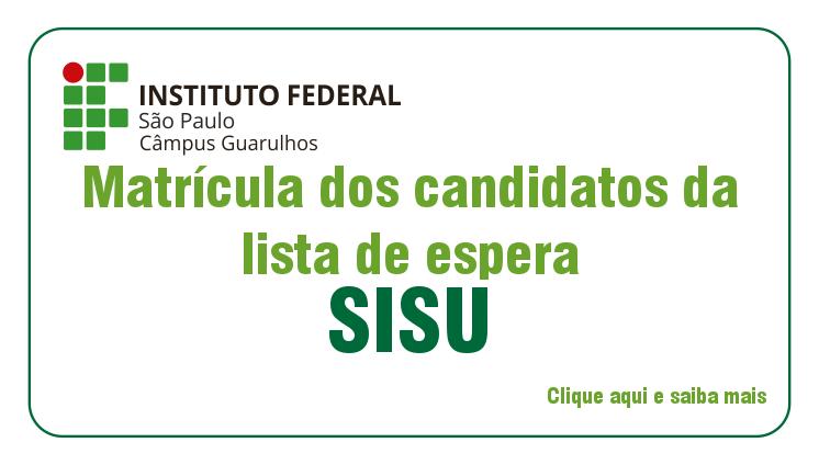 Matricula de candidatos da lista de espera do SISU 01/2017