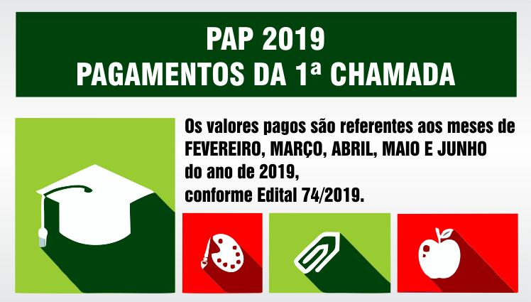 PAP 2019 - Pagamentos da 1ª chamada