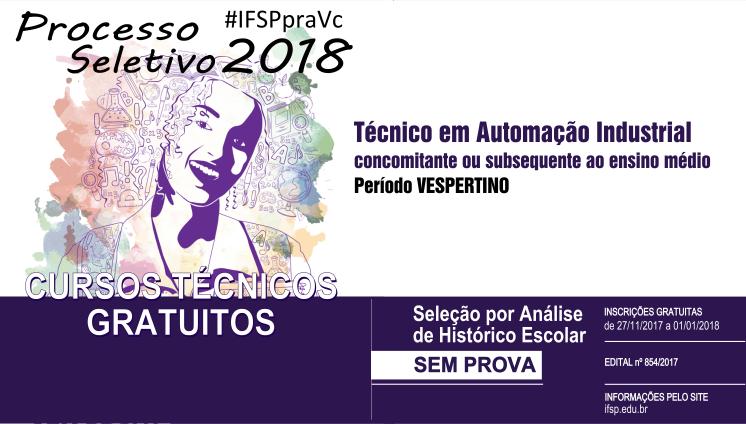 Processo seletivo: IFSP abre 40 vagas para curso Técnico em Automação Industrial