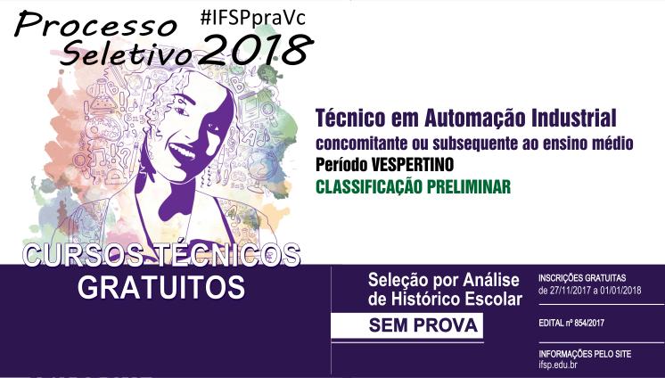 Processo seletivo: Classificação preliminar - curso Técnico em Automação Industrial