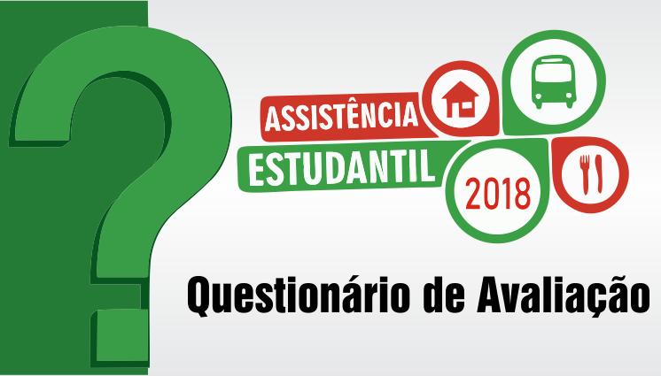 Questionário de Avaliação da Assistência Estudantil 2018