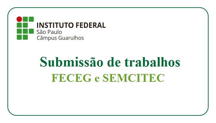 Submissão de Trabalhos para a FECEG e SEMCITEC