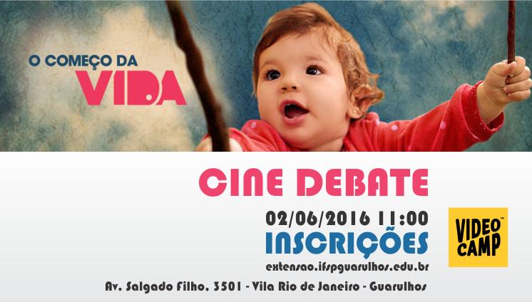 Cine Debate - O começo da vida